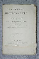 DE LA RUE. ANALYSE, DICTIONNAIRE ET TEXTE DE LA CONSTITUTION FRANÇAISE. 1792.