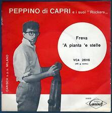 PEPPINO DI CAPRI DISCO 45 GIRI FREVA B/W 'A PIANTA 'E STELLE - CARISH VCA 26116