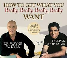 How to Get What You Really, Really, Really, Really Want by Wayne W. Dyer and...