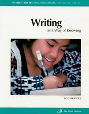 Writing as a Way of Knowing Strategies for Teaching and Learning Professional L