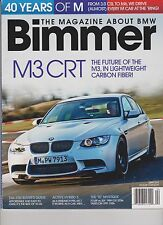 BIMMER THE MAGAZINE ABOUT BMW April 2013.
