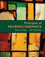 Principles of Microeconomics, by Frank, Bernanke 5th Edition - 9780077318512