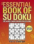 The Essential Book of Su Doku: The World's Most Popular Puzzle Game, Sinden, Pet