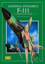 General Dynamics F-111 - A Comprehensive Guide (SAM Publications) - New Copy