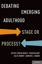 Debating Emerging Adulthood: Stage or Process?-ExLibrary