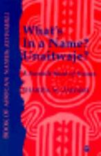 What's in a Name? Unaitwaje?: A Swahili Book of Names-ExLibrary