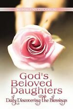 God's Beloved Daughters : Daily Discovering the Blessings by Merrilynn...