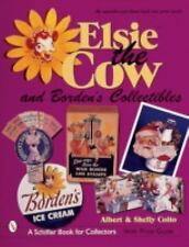 Elsie the Cow & Borden's Collectibles: An Unauthorized Handbook and Price Guide