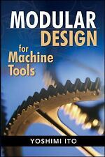 Modular Design for Machine Tools, , Ito, Yoshimi, Very Good, 2008-02-05,