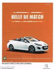 PUBLICITE ADVERTISING 105 2012  PEUGEOT 308 CC ROLAND-GARROS