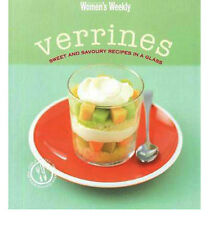 The Aust Women's Weekly Verrines Sweet and Savoury Recipes in a Glass Book