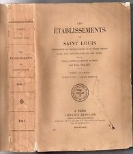 PAUL VIOLLET LES ETABLISSEMENTS DE SAINT LOUIS 1881 EO TOME 1 DROIT MEDIEVAL