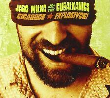 JARO & THE CUBALKANICS MILKO - CIGARROS EXPLOSIVOS!  CD NEU