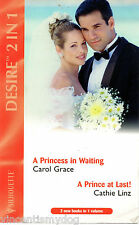 A Princess in Waiting by Carol Grace &  A Prince at Last!  by Cathie Linz