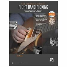 The Serious Guitarist: Right Hand Picking: A Technique-Building Approach for the