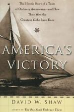 America's Victory: The Heroic Story of a Team of Ordinary Americans-- -ExLibrary