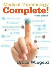 Medical Terminology Complete! by Bruce Wingerd w/mymedicalterminologylab