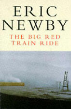 The Big Red Train Ride by Eric Newby (Paperback, 1989)