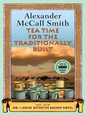 Tea Time for the Traditionally Built (No. 1 Ladies Detective Agency)-ExLibrary
