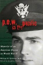 P.O.W. in the Pacific: Memoirs of an American Doctor in World War II Urban Life