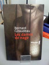 Les dames de nage Broché –  Bernard Giraudeau - Métailié