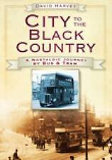 Harvey-City To The Black Country  BOOK NEW