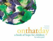On That Day: A Book of Hope for Children (Reading Rainbow Book)