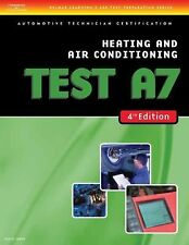 ASE Test Preparation - A7 Heating and Air Conditioning 4th Edition