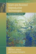 Islam and Assisted Reproductive Technologies: Sunni and Shia Perspectives (Ferti