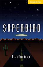 Superbird Level 2, Tomlinson, Brian