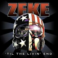 CD ONLY (ARTWORK MISSING) Zeke: Til the Livin End