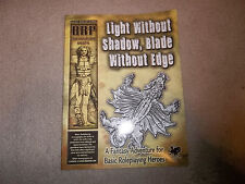 Basic Roleplaying Monograph Light Without Shadow Blade Without Edge
