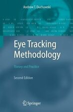 Eye Tracking Methodology : Theory and Practice by Andrew T. Duchowski (2007,...