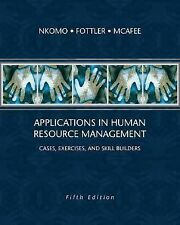 Applications in Human Resource Management: Cases, Exercises, and Skill Builders,