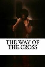 The Way of the Cross : Stations of the Cross by Dominican Friars of the...