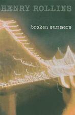 Broken Summers, Rollins, Henry, Good Book