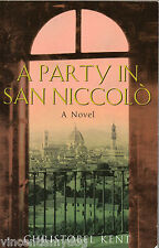 A Party in San Niccolo by Christobel Kent (Paperback, 2003)