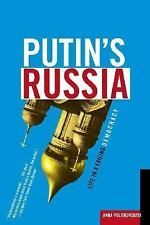 Putin's Russia : Life in a Failing Democracy by Anna Politkovskaya (2007,...
