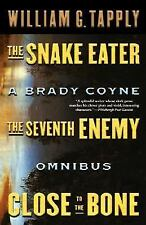 Snake EaterSeventh EnemyClose to the Bone: A Brady Coyne Omnibus-ExLibrary