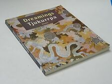 DREAMINGS TJUKURRPA : ABORIGINAL ART FROM THE WESTERN DESERT ~ (1994)