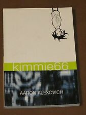 KIMMIE66 GRAPHIC NOVEL NM AARON ALEXOVICH YOUNG ADULT 1ST PRINT SERENITY ROSE DC