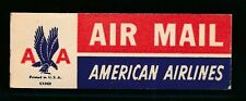 85626) Luftpost Zettel Air Mail Label USA AMERICAN AIRLINES