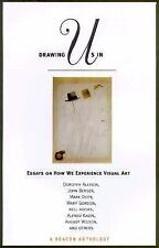 Drawing Us in: Essays on How We Experience Visual Art : A Beacon Antho-ExLibrary