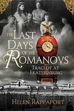 NEW  The Last Days of the Romanovs by Helen Rappaport (20...
