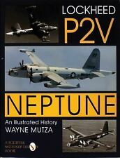 US Navy Lockheed P2V Neptune Aircraft An Illustrated History Reference Book