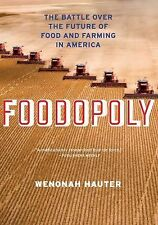 Foodopoly : The Battle over the Future of Food and Farming in America by...