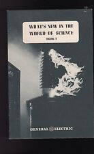 General Electric GE booklet 1946 What's New in the World of Science Vol 5