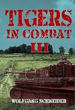 TIGERS IN COMBAT VOLUME III, TRAINING, TACTICS - PACKED VERY CAREFULLY