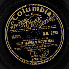 Woody herman & His Orchestra your father's moustache/bijou 78rpm x1222