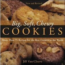 NEW! Big, Soft, Chewy Cookies :75+ Recipes for the Best Cookies FREE SHIPPING!!!